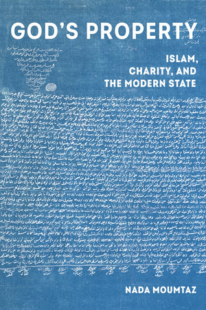 The cover of a blue book titled: God's Property Islam, Charity, and the Modern State.